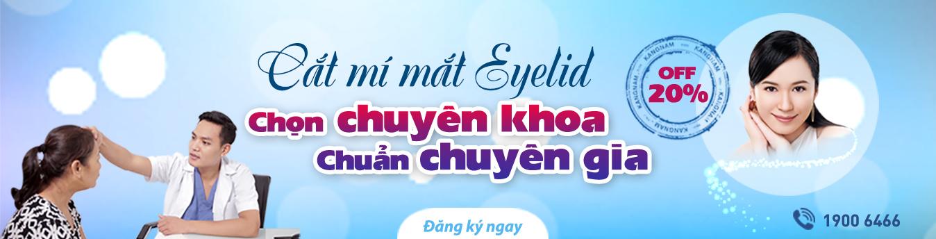 Cắt mí Eyelid - Mắt đẹp sang - Sáng thần thái