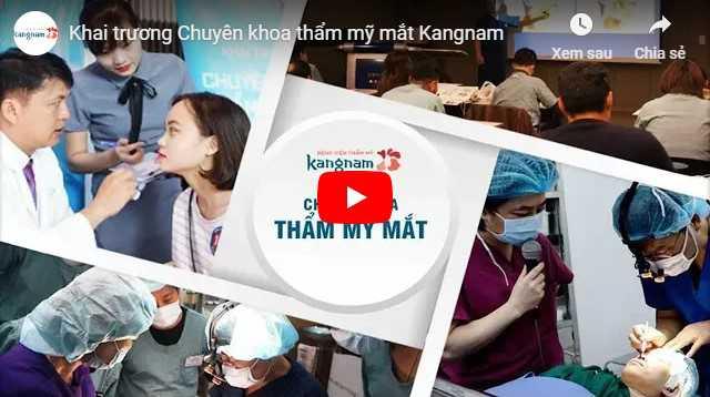 Video giới thiệu chuyên khoa thẩm mỹ mắt tại Kangnam